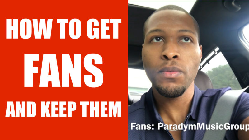 How to get fans and followers